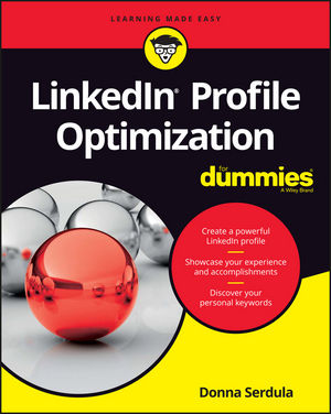 LinkedIn Profile Optimization For Dummies (1119287081) cover image