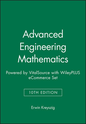 Advanced Engineering Mathematics, 10e Wiley E-Text: Powered by VitalSource with WileyPLUS eCommerce Set