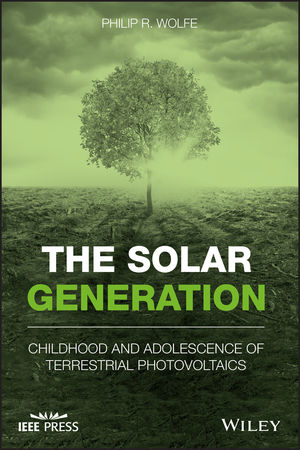 The Solar Generation: Childhood and Adolescence of Terrestrial Photovoltaics