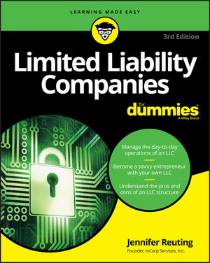 Limited Liability Companies For Dummies, 3rd Edition