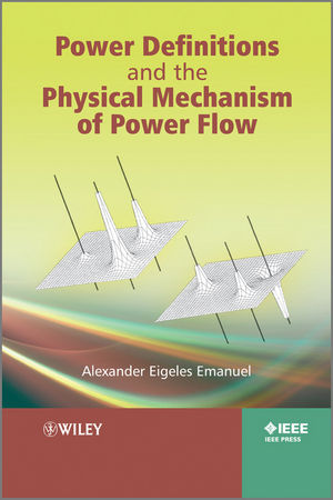 Power Definitions and the Physical Mechanism of Power Flow (1119957281) cover image
