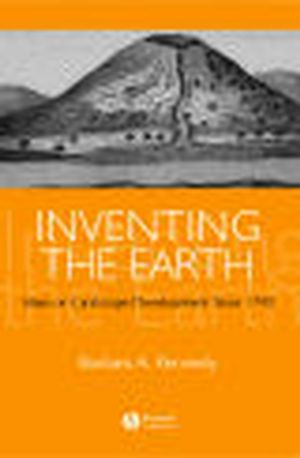 Inventing the Earth: Ideas on Landscape Development Since 1740 (1405101881) cover image