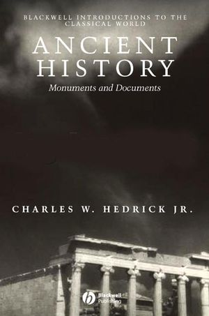 Ancient History: Monuments and Documents (1405106581) cover image