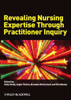 Revealing Nursing Expertise Through Practitioner Inquiry