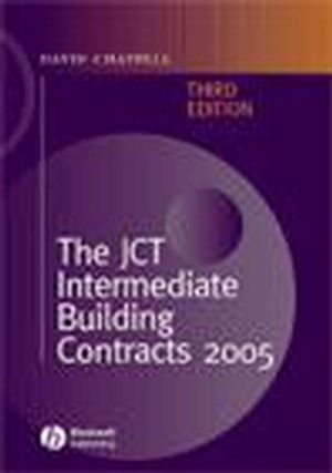 The JCT Intermediate Building Contracts 2005, 3rd Edition (1405172681) cover image