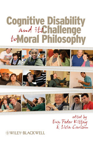 Cognitive Disability and Its Challenge to Moral Philosophy (1405198281) cover image
