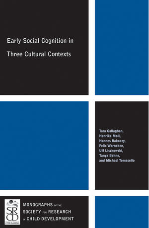 Early Social Cognition in Three Cultural Contexts (1444361481) cover image