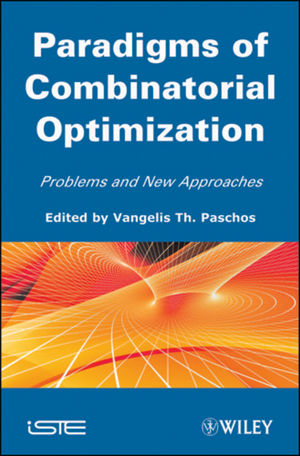 Paradigms of Combinatorial Optimization: Problems and New Approaches, Volume 2 (1848211481) cover image