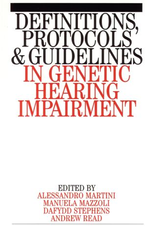 Definitions, Protocols and Guidelines in Genetic Hearing Impairment