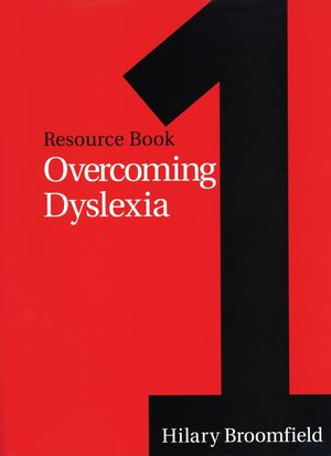 Overcoming Dyslexia: Resource Book 1