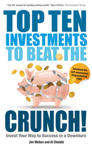 Top Ten Investments to Beat the Crunch!: Invest Your Way to Success even in a Downturn (1906465681) cover image