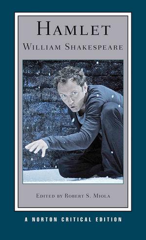 Hamlet, New Edition, A Norton Critical Edition