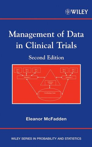 Management of Data in Clinical Trials, 2nd Edition (0470046082) cover image