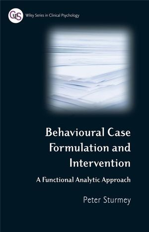 Behavioral Case Formulation and Intervention: A Functional Analytic Approach (0470061782) cover image