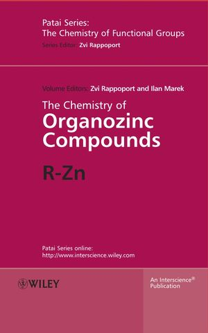 The Chemistry of Organozinc Compounds: R-Zn (0470093382) cover image