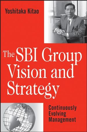 The SBI Group Vision & Strategy: Continuously Evolving Management