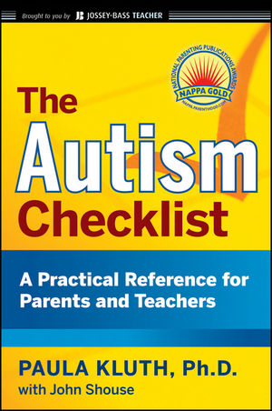 The Autism Checklist: A Practical Reference for Parents and Teachers (0470434082) cover image