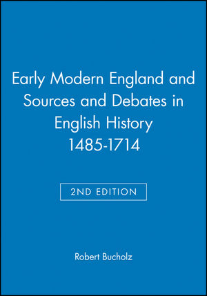 Early Modern England and Sources and Debates in English History 1485-1714, 2nd Edition (0470442182) cover image