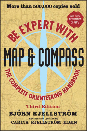 Be Expert with Map and Compass, 3rd Edition (0470508582) cover image
