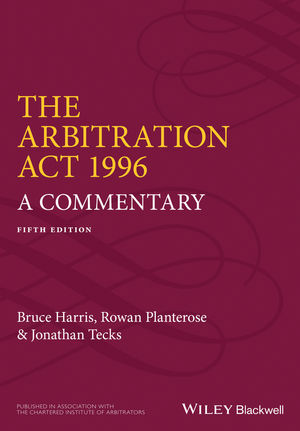 The Arbitration Act 1996: A Commentary, 5th Edition
