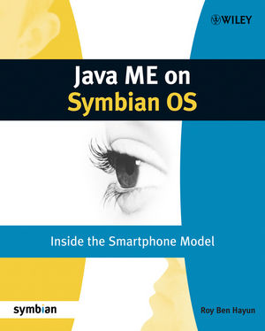 Java ME on Symbian OS: Inside the Smartphone Model (0470743182) cover image