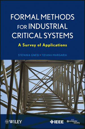 Formal Methods for Industrial Critical Systems: A Survey of Applications (0470876182) cover image