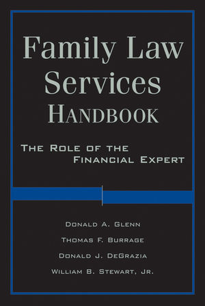 Family Law Services Handbook: The Role of the Financial Expert (0470916982) cover image