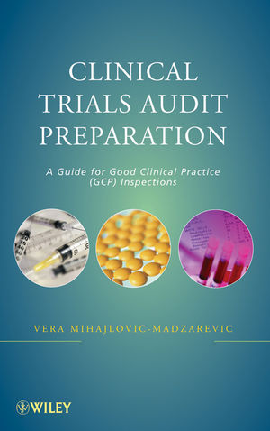 Clinical Trials Audit Preparation: A Guide for Good Clinical Practice (GCP) Inspections (0470920882) cover image