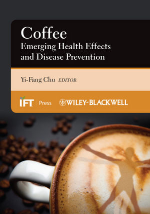 Coffee: Emerging Health Effects and Disease Prevention (0470958782) cover image