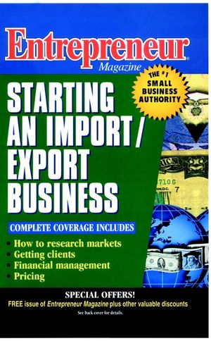 Entrepreneur Magazine: Starting an Import / Export Business (0471110582) cover image