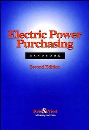 Electric Power Purchasing Handbook, 2nd Edition