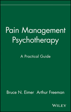 Pain Management Psychotherapy: A Practical Guide