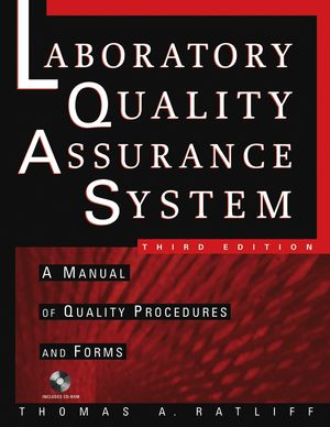 The Laboratory Quality Assurance System: A Manual of Quality Procedures and Forms, 3rd Edition