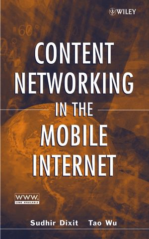 Content Networking in the Mobile Internet (0471466182) cover image