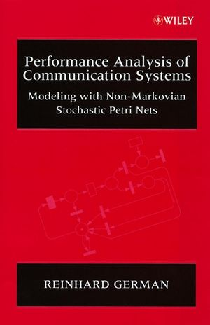 Performance Analysis of Communication Systems : Modeling with Non-Markovian Stochastic Petri Nets
