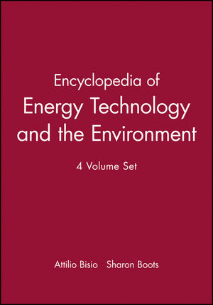 Encyclopedia of Energy Technology and the Environm, 4 Volume Set
