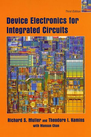 Device Electronics for Integrated Circuits, 3rd Edition (0471593982) cover image