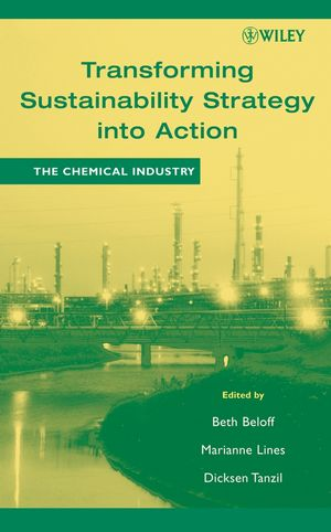 Transforming Sustainability Strategy into Action: The Chemical Industry (0471755982) cover image