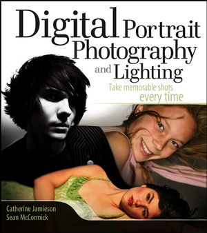 Digital Portrait Photography and Lighting: Take Memorable Shots Every Time (0471781282) cover image