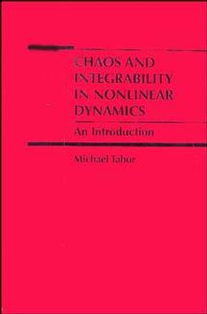 Chaos and Integrability in Nonlinear Dynamics: An Introduction (0471827282) cover image