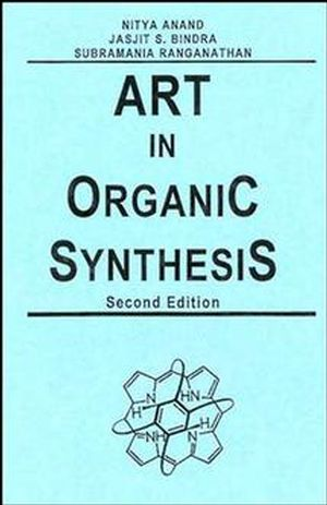 Art in Organic Synthesis, 2nd Edition