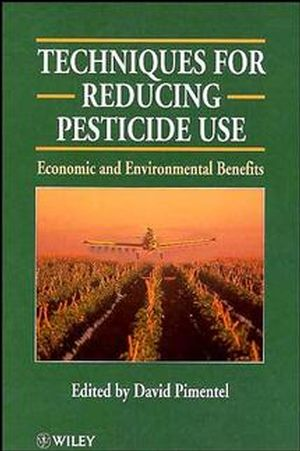 Techniques for Reducing Pesticide Use: Economic and Environmental Benefits