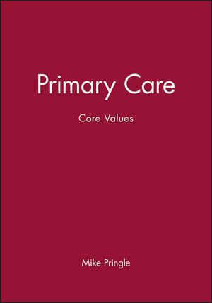 Primary Care: Core Values