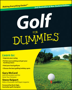 Golf For Dummies, 2nd Australian and New Zealand Edition