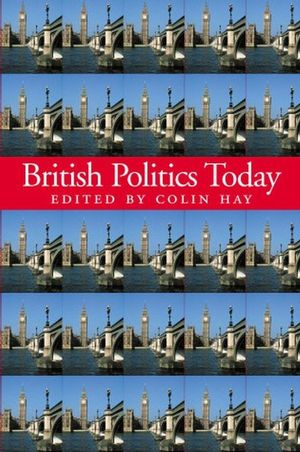 British Politics Today (0745623182) cover image
