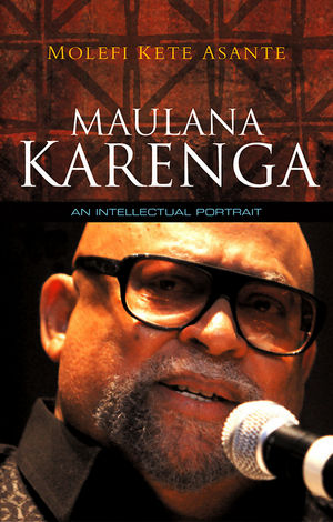 Maulana Karenga: An Intellectual Portrait  (0745648282) cover image