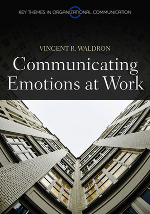 Communicating Emotion at Work (0745680682) cover image