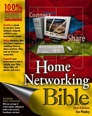 Home Networking Bible, 2nd Edition