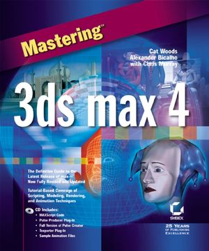 Mastering<sup><small>TM</small></sup> 3ds max 4