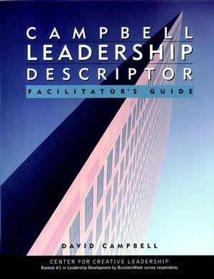 Campbell Leadership Descriptor Facilitator's Guide Package